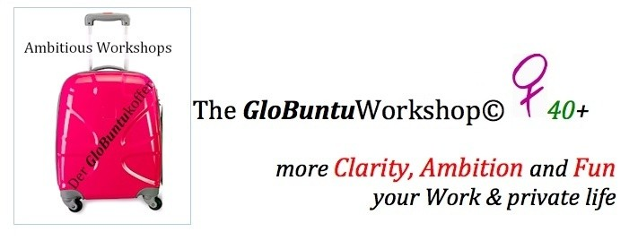The GloBuntuKoffer© Ambitious Workshop for Women 40+
