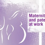 Maternity and paternity at work: Law and practice across the world