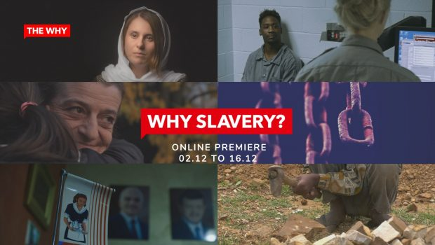 """Why Slavery?"" : join an online global awareness campaign from 2 to 16 December"